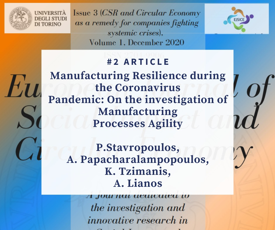Manufacturing Resilience during the Coronavirus Pandemic: On the investigation Manufacturing Processes Agility